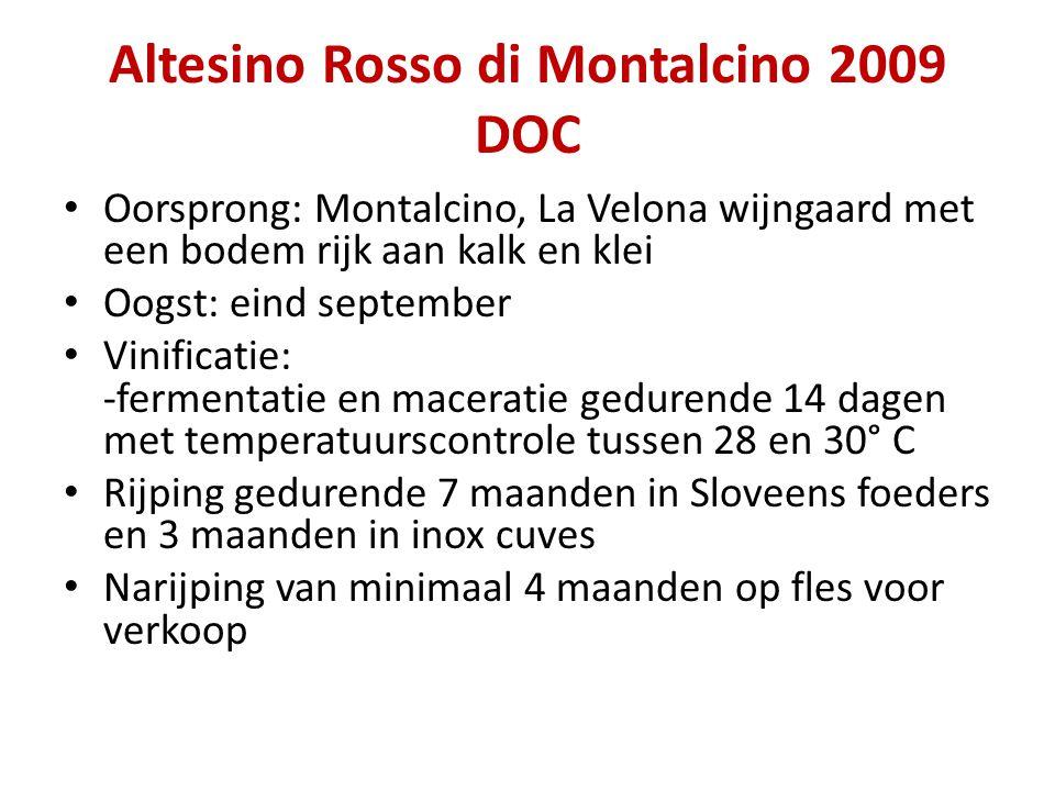 Altesino Rosso di Montalcino 2009 DOC • Oorsprong: Montalcino, La Velona wijngaard met een bodem rijk aan kalk en klei • Oogst: eind september • Vinif
