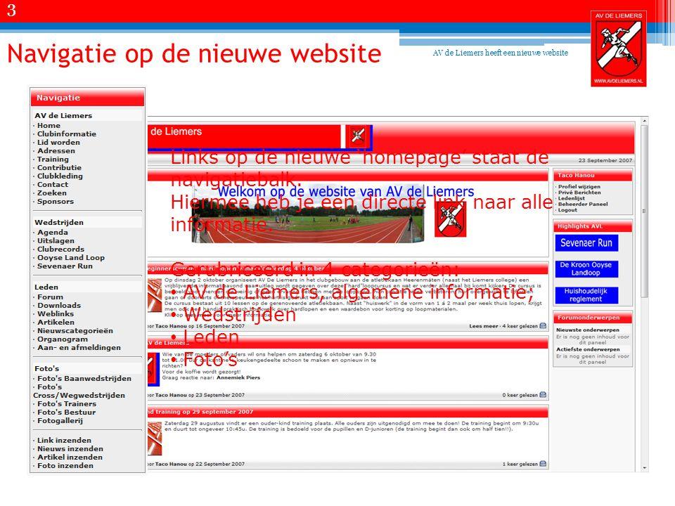 Navigatie op de nieuwe website Links op de nieuwe 'homepage' staat de navigatiebalk.