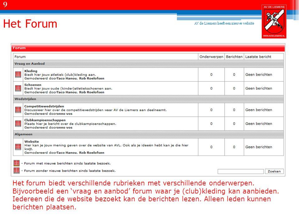 Het Forum Het forum biedt verschillende rubrieken met verschillende onderwerpen.