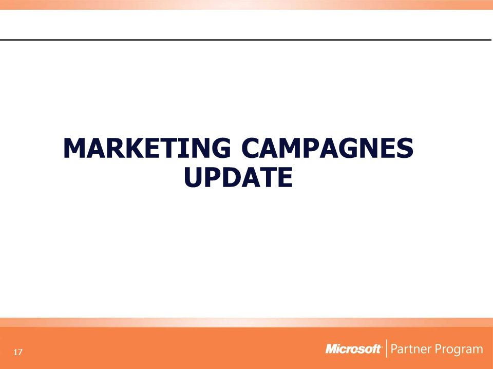17 MARKETING CAMPAGNES UPDATE