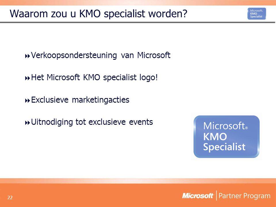 22 Waarom zou u KMO specialist worden.