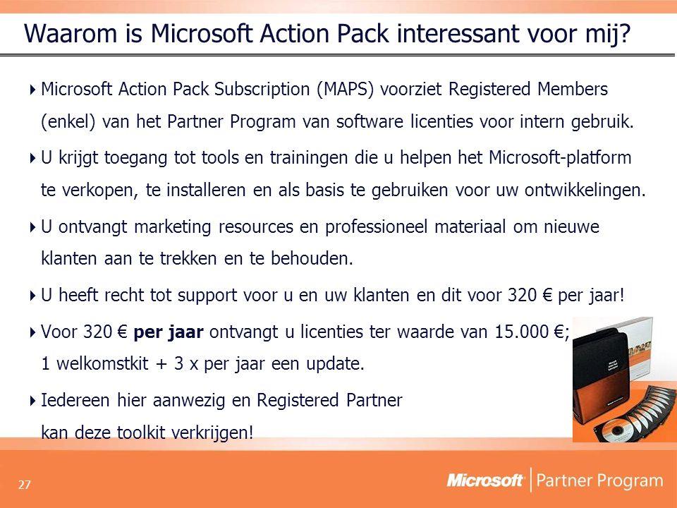 27 Waarom is Microsoft Action Pack interessant voor mij.