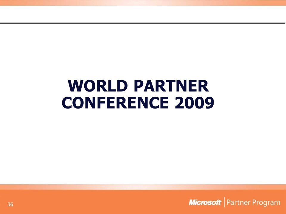 36 WORLD PARTNER CONFERENCE 2009