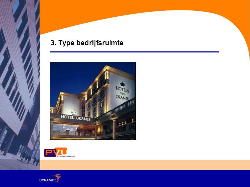 3. Type bedrijfsruimte