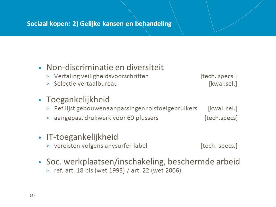37 - Sociaal kopen: 2) Gelijke kansen en behandeling • Non-discriminatie en diversiteit > Vertaling veiligheidsvoorschriften [tech.