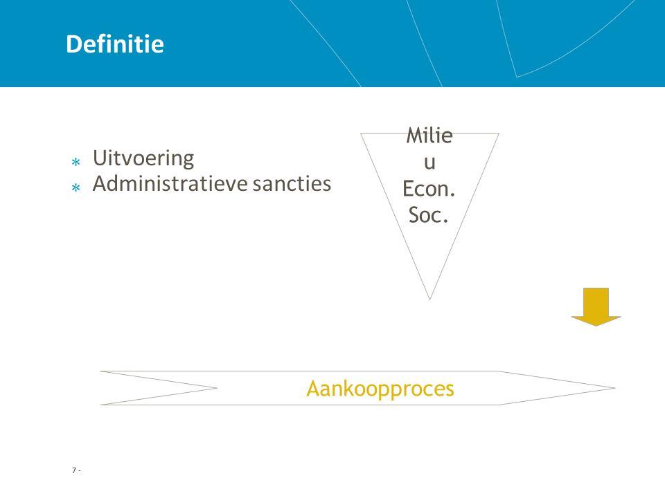 7 - Definitie Uitvoering Administratieve sancties Aankoopproces Milie u Econ. Soc.