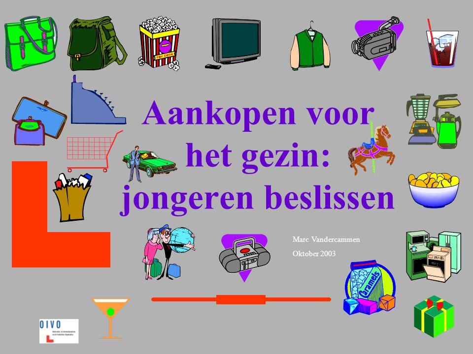 Marc Vandercammen Oktober 2003 Aankopen voor het gezin: jongeren beslissen