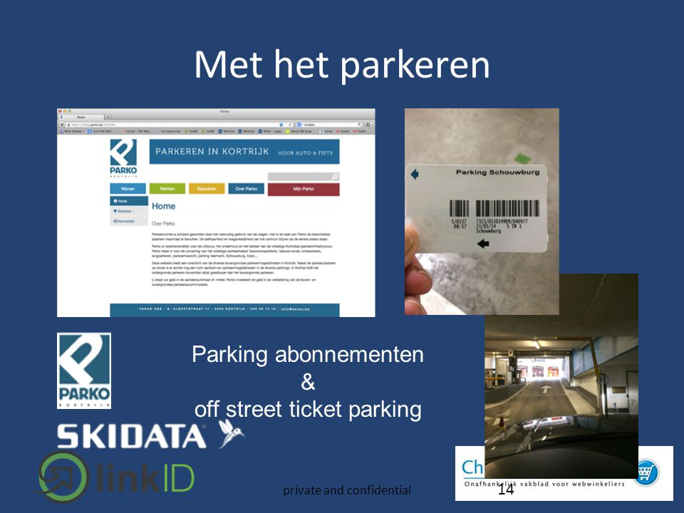 14 Parking abonnementen & off street ticket parking private and confidential Met het parkeren