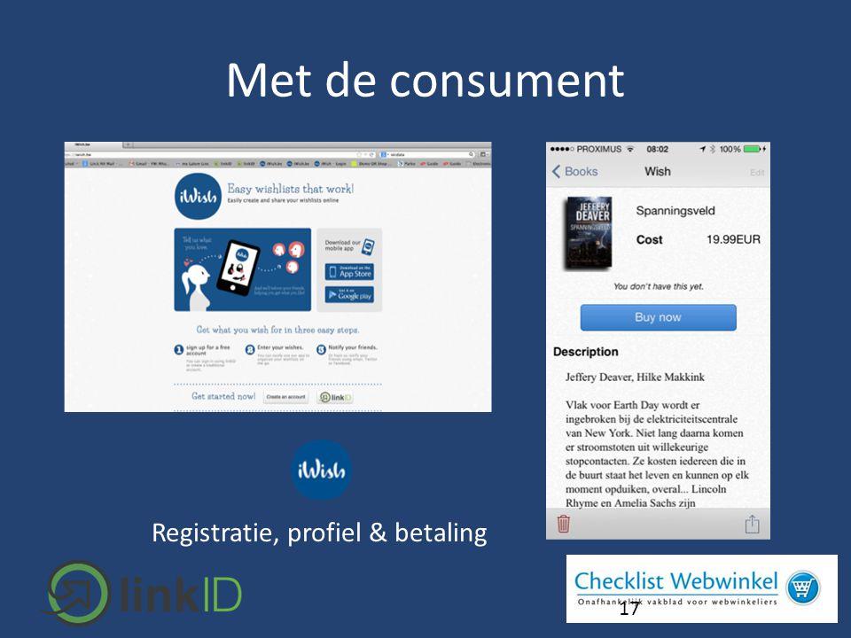 17 Registratie, profiel & betaling Met de consument
