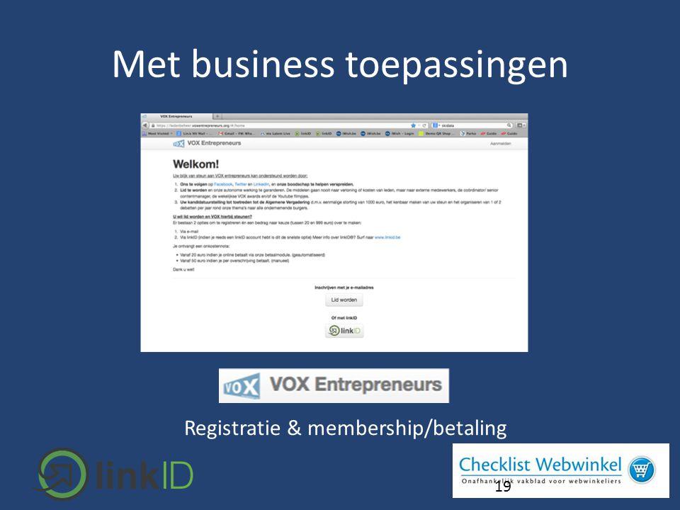19 Registratie & membership/betaling Met business toepassingen