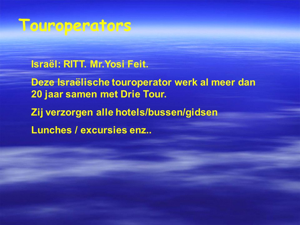 Touroperators Israël: RITT.Mr.Yosi Feit.