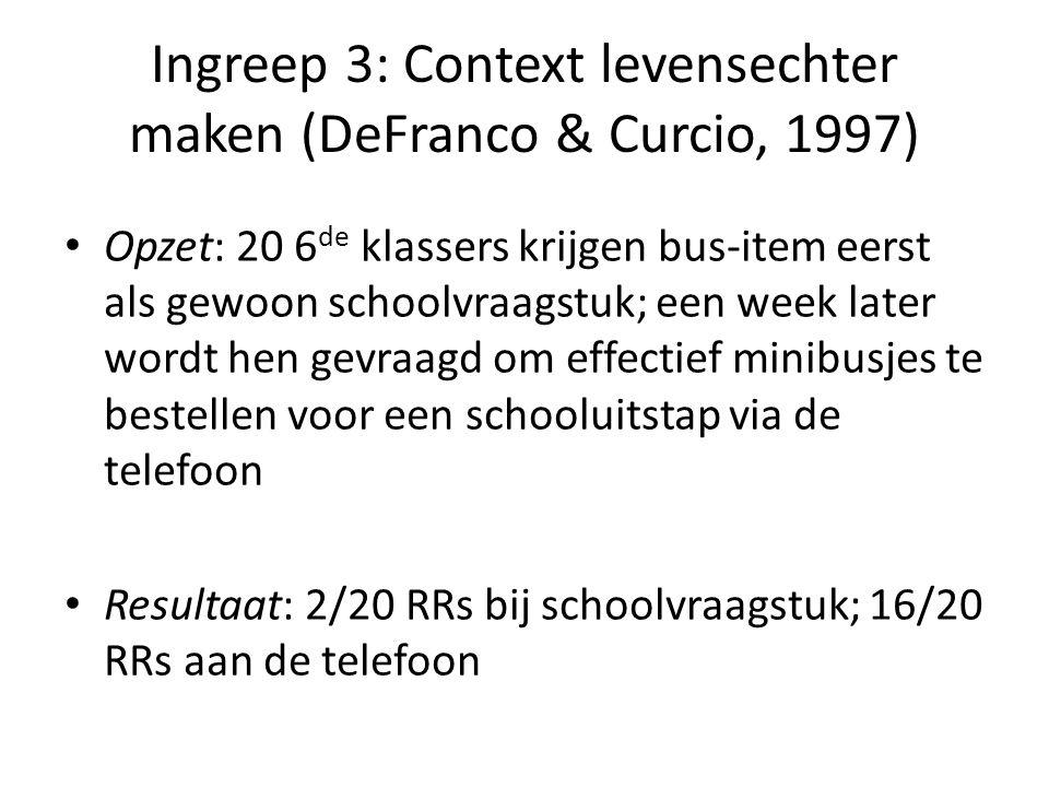 Ingreep 3: Context levensechter maken (DeFranco & Curcio, 1997) • Opzet: 20 6 de klassers krijgen bus-item eerst als gewoon schoolvraagstuk; een week
