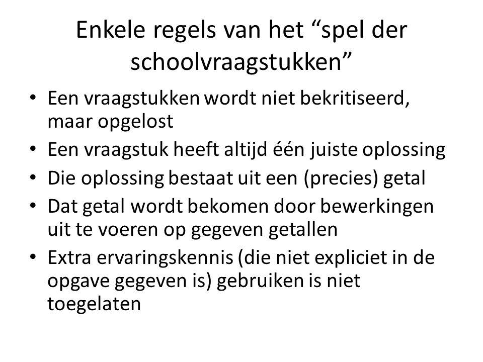 """Enkele regels van het """"spel der schoolvraagstukken"""" • Een vraagstukken wordt niet bekritiseerd, maar opgelost • Een vraagstuk heeft altijd één juiste"""
