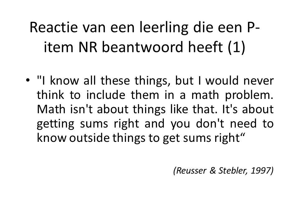 Reactie van een leerling die een P- item NR beantwoord heeft (1) •