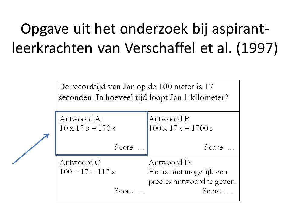 De recordtijd van Jan op de 100 meter is 17 seconden. In hoeveel tijd loopt Jan 1 kilometer? Opgave uit het onderzoek bij aspirant- leerkrachten van V
