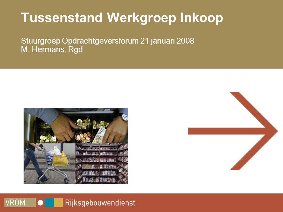 2 Agenda •Werkgroep Inkoop: doelstelling, deelnemers, agenda, werkwijze •Uitkomsten Workshop Inkooporganisatievormen •Ontwikkelingen rondom Inkoop bij de Rgd