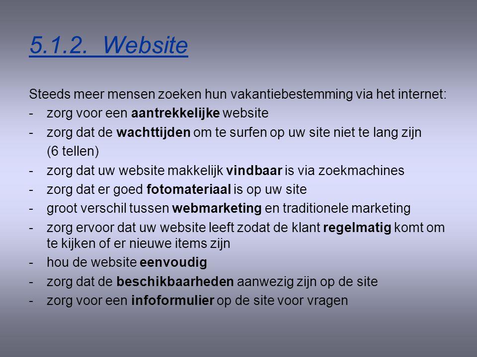 5.1.1. Brochure/folder -Ook al wordt het gebruik van internet steeds belangrijk, toch blijft de nood bestaan om een folder te maken voor uw zaak. -Zor