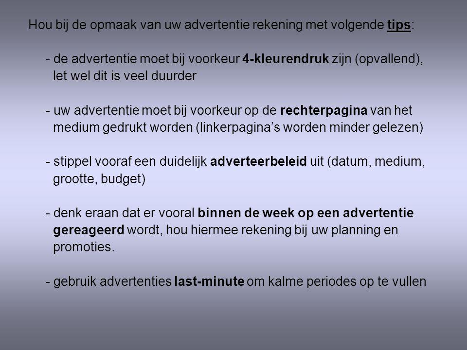 5.1.3. Advertentie Adverteren is een vorm van promotie die nog steeds frequent gebruikt wordt. Daar de prijzen voor adverteren nogal hoog zijn, is het