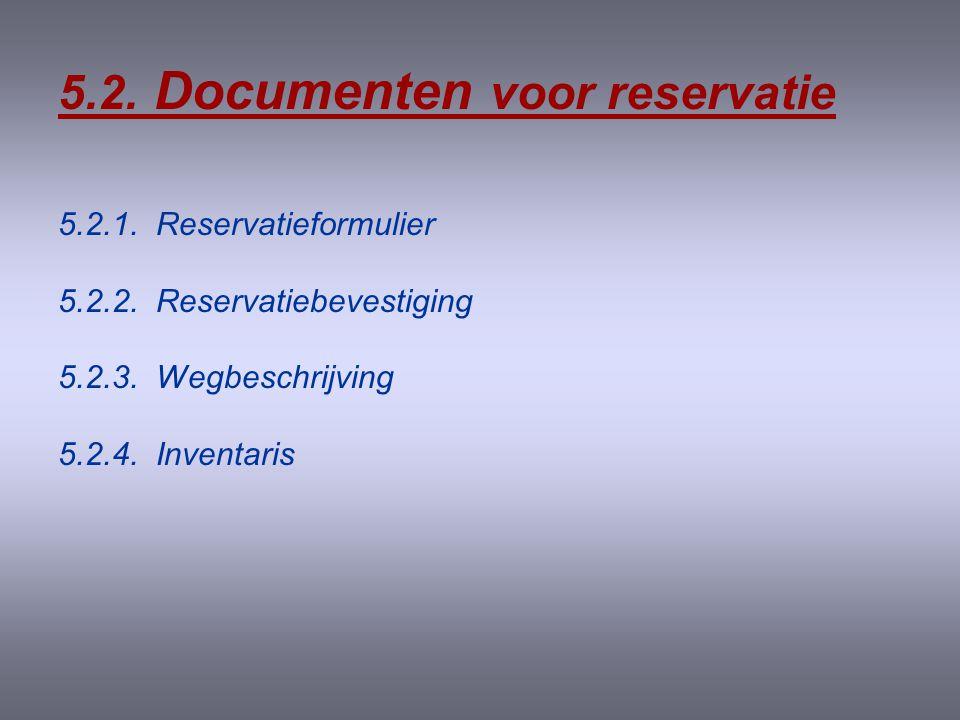 5.1.4. Direct marketing en mailing •Zie afzonderlijke bijlage