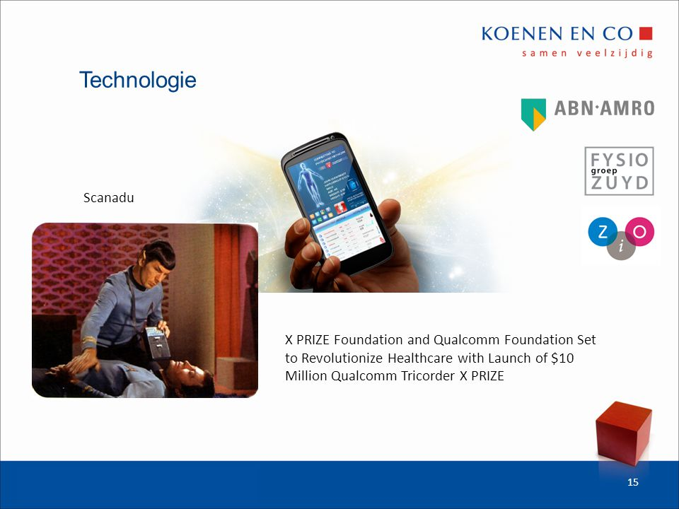 Technologie 15 X PRIZE Foundation and Qualcomm Foundation Set to Revolutionize Healthcare with Launch of $10 Million Qualcomm Tricorder X PRIZE Scanadu