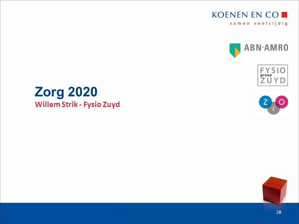 Zorg 2020 Willem Strik - Fysio Zuyd 28