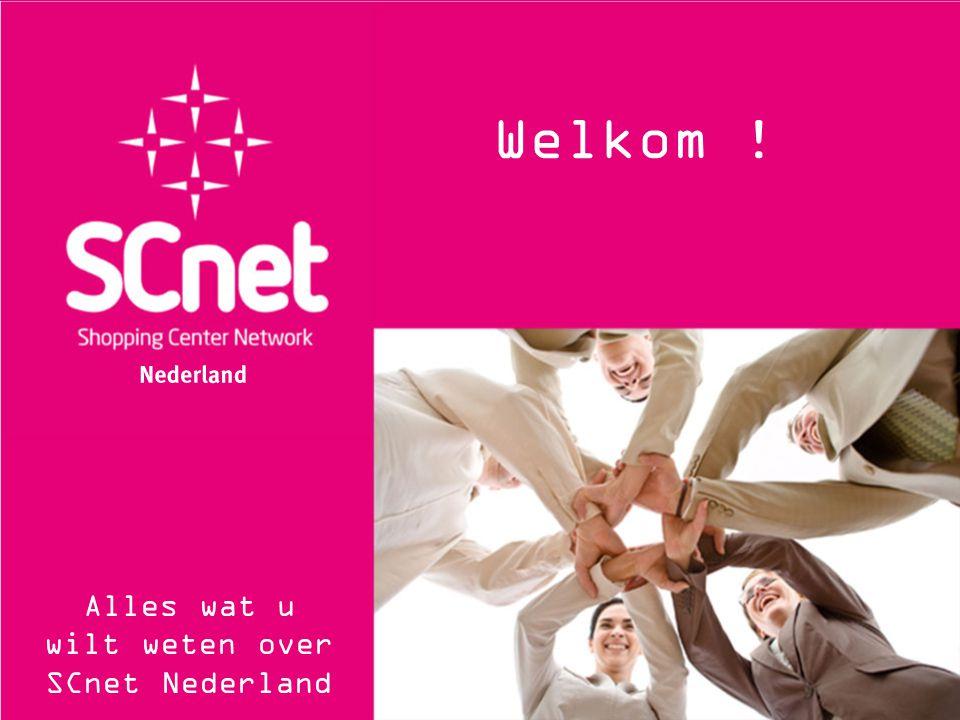 Welkom . Alles wat u wilt weten over SCnet Nederland Welkom .