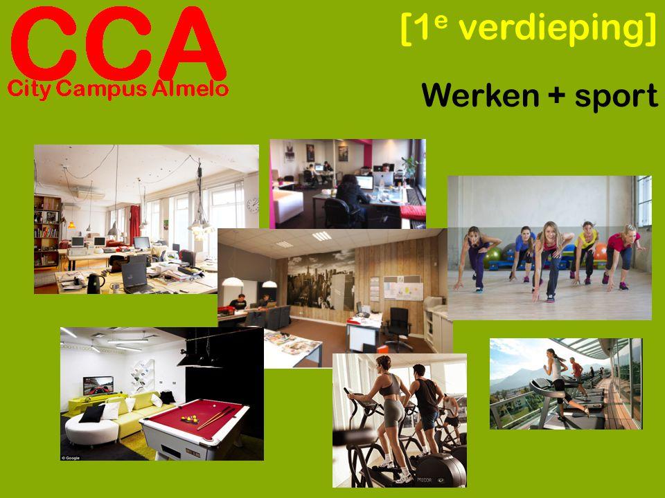 [1 e verdieping] Werken + sport