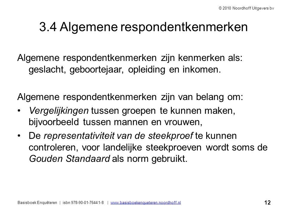 12 Basisboek Enquêteren | isbn 978-90-01-76441-8 | www.basisboekenqueteren.noordhoff.nlwww.basisboekenqueteren.noordhoff.nl © 2010 Noordhoff Uitgevers
