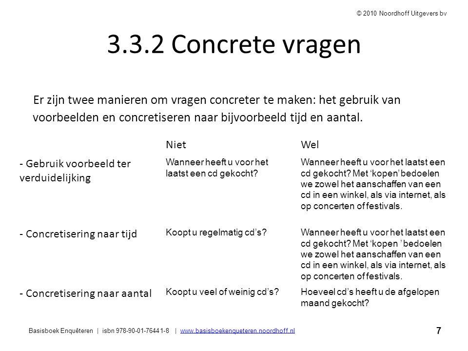 7 Basisboek Enquêteren | isbn 978-90-01-76441-8 | www.basisboekenqueteren.noordhoff.nlwww.basisboekenqueteren.noordhoff.nl © 2010 Noordhoff Uitgevers
