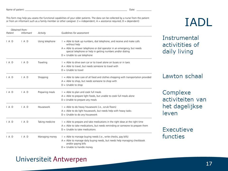 17 IADL Instrumental activitities of daily living Lawton schaal Complexe activiteiten van het dagelijkse leven Executieve functies