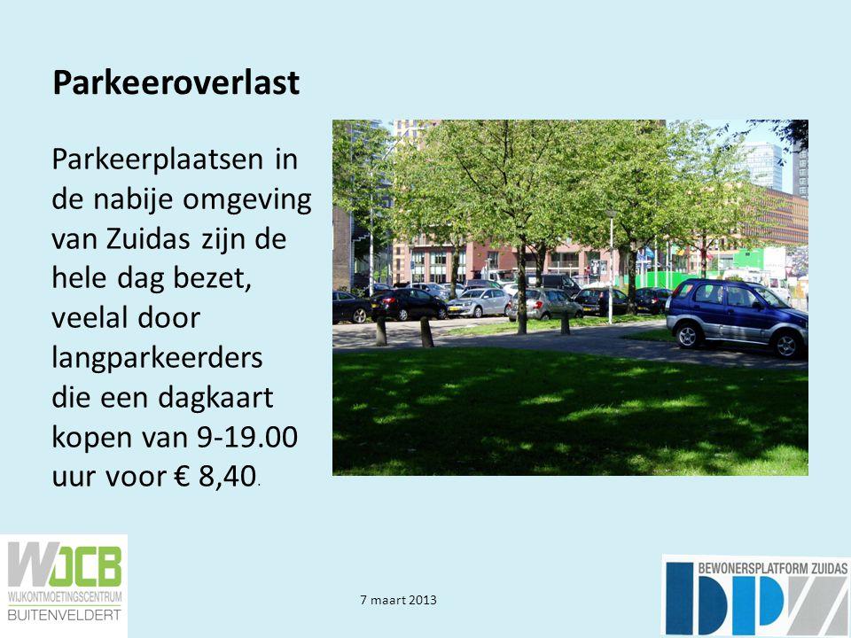 7 maart 2013 Parkeeroverlast Dit lijkt geen oplossing