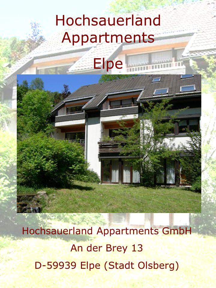 Hochsauerland Appartments GmbH An der Brey 13 D-59939 Elpe (Stadt Olsberg) Hochsauerland Appartments Elpe