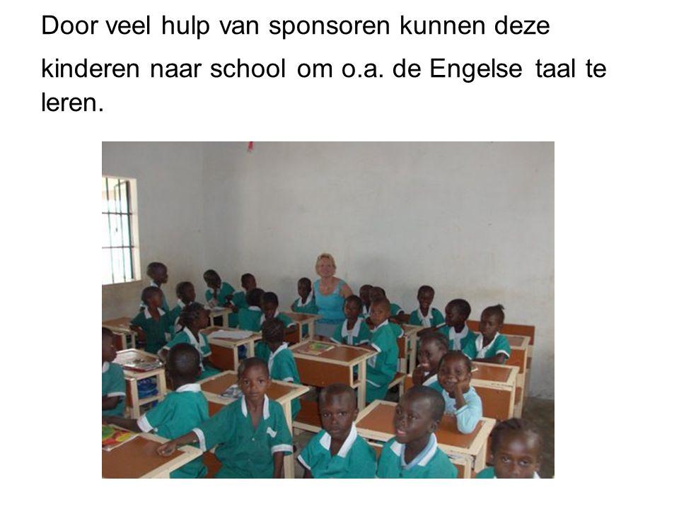 Door veel hulp van sponsoren kunnen deze kinderen naar school om o.a. de Engelse taal te leren.