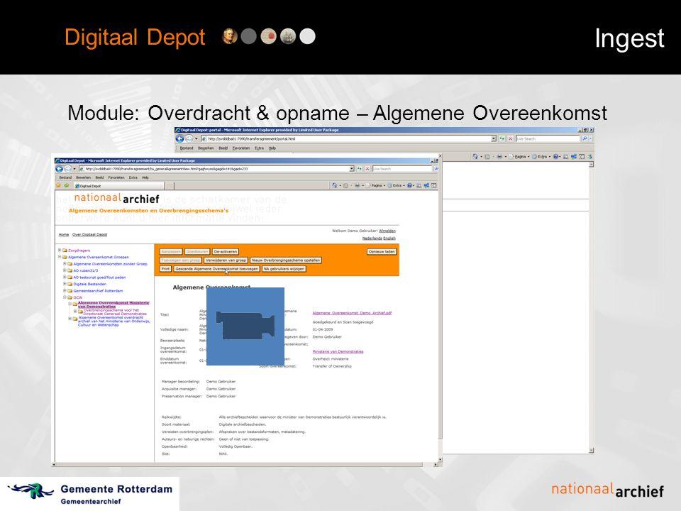 Digitaal Depot Ingest Module: Overdracht & opname – Algemene Overeenkomst