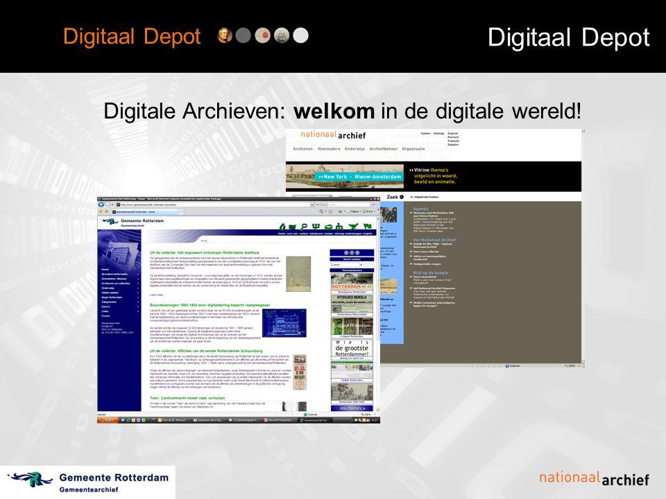 Digitaal Depot Modules •Digitaal Depot in beeld: modules •overdracht & opname •opslag •metadata •beheer & controle