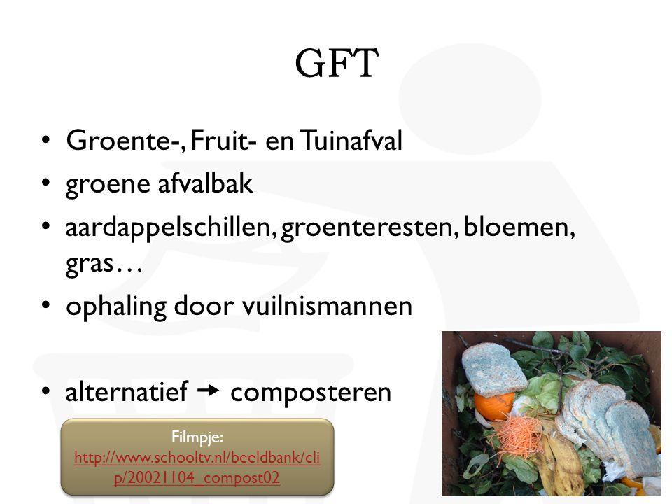 • Groente-, Fruit- en Tuinafval • groene afvalbak • aardappelschillen, groenteresten, bloemen, gras… • ophaling door vuilnismannen • alternatief  com