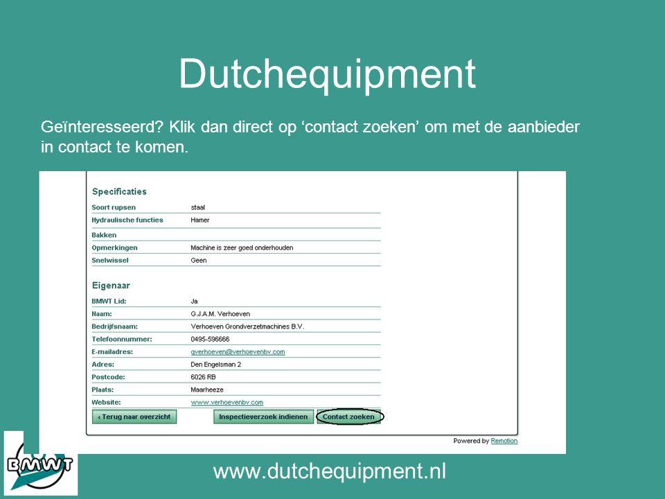 Dutchequipment www.dutchequipment.nl Geïnteresseerd.