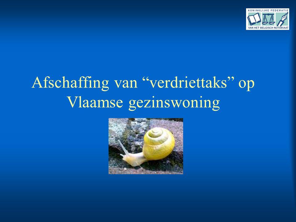 """Afschaffing van """"verdriettaks"""" op Vlaamse gezinswoning"""