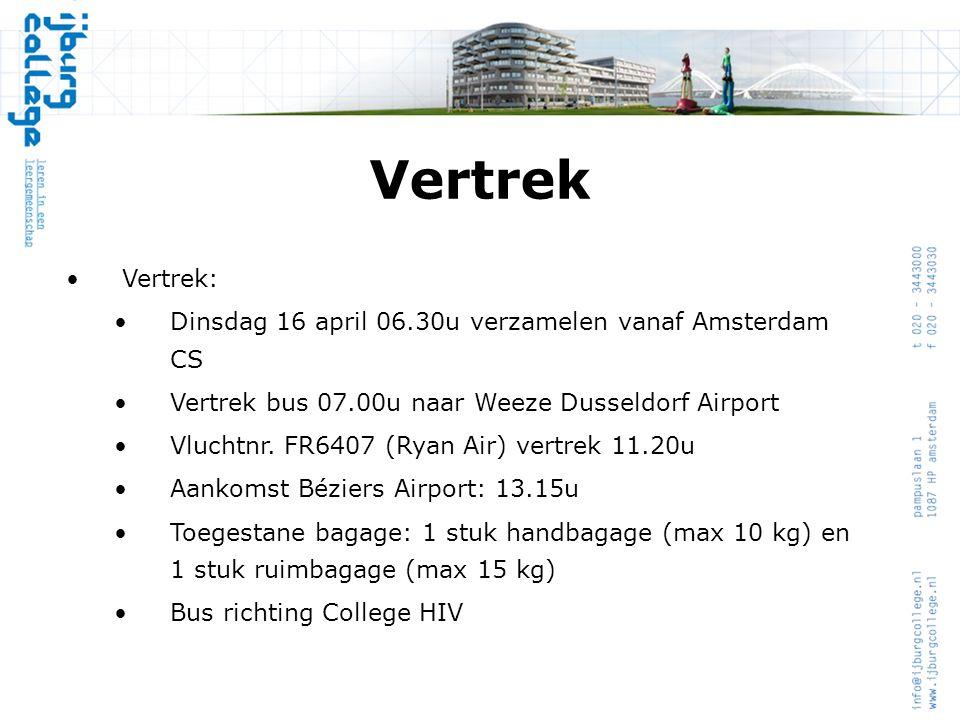 Vertrek •Vertrek: •Dinsdag 16 april 06.30u verzamelen vanaf Amsterdam CS •Vertrek bus 07.00u naar Weeze Dusseldorf Airport •Vluchtnr. FR6407 (Ryan Air