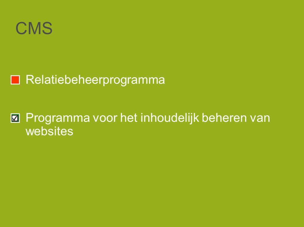 CMS Relatiebeheerprogramma Programma voor het inhoudelijk beheren van websites