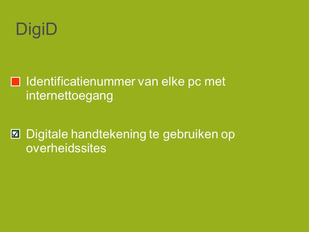 DigiD Identificatienummer van elke pc met internettoegang Digitale handtekening te gebruiken op overheidssites