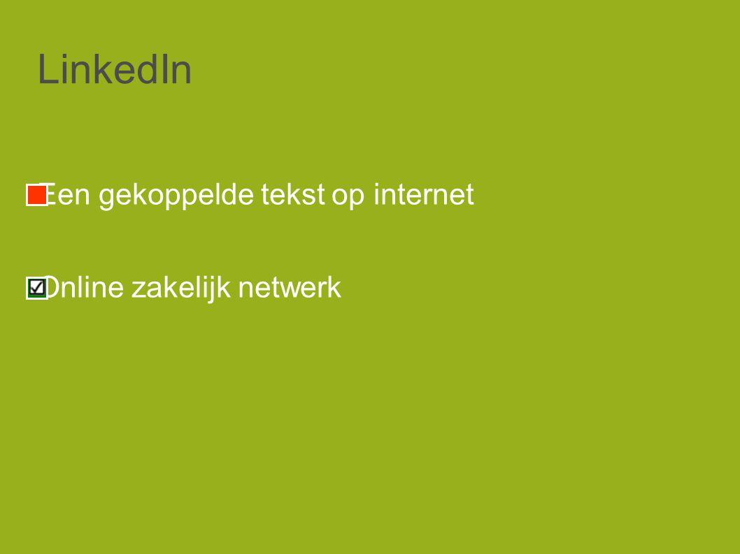 LinkedIn Een gekoppelde tekst op internet Online zakelijk netwerk