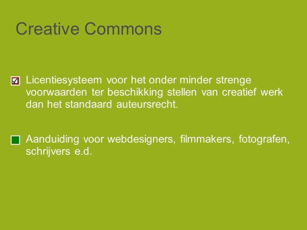 Creative Commons Licentiesysteem voor het onder minder strenge voorwaarden ter beschikking stellen van creatief werk dan het standaard auteursrecht.