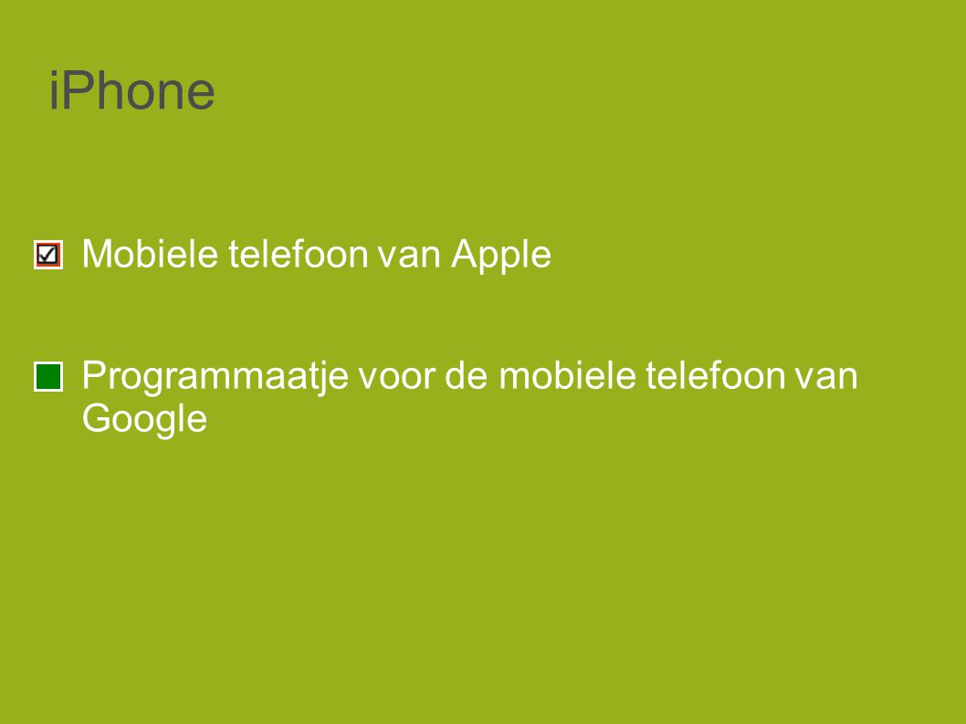 iPhone Mobiele telefoon van Apple Programmaatje voor de mobiele telefoon van Google