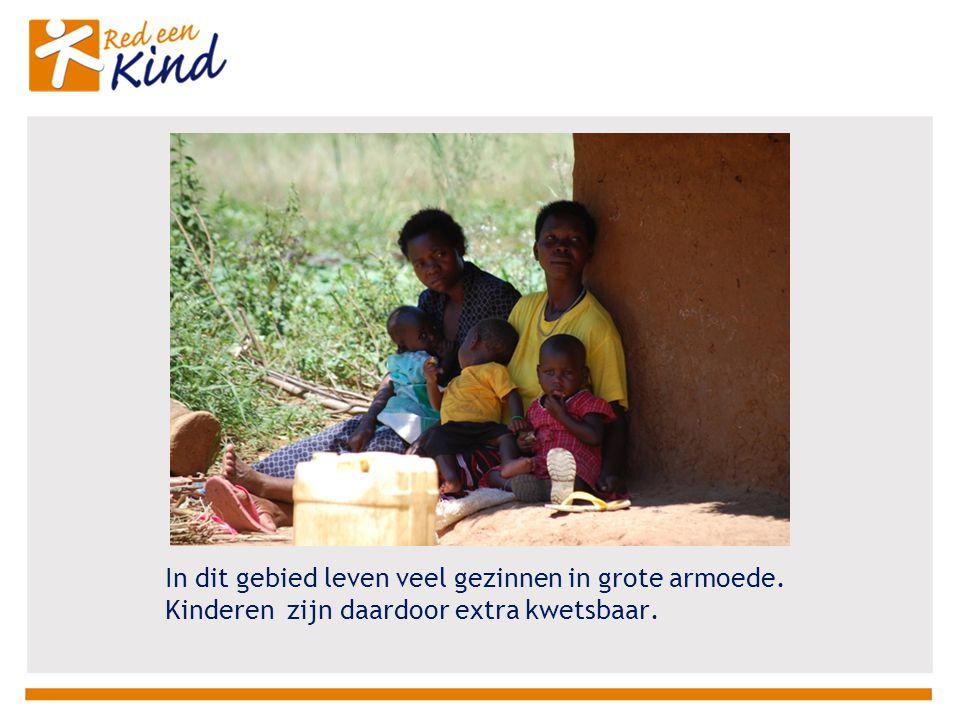 In dit gebied leven veel gezinnen in grote armoede. Kinderen zijn daardoor extra kwetsbaar.