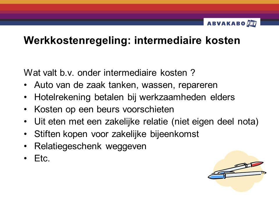 Wat valt b.v.onder intermediaire kosten .