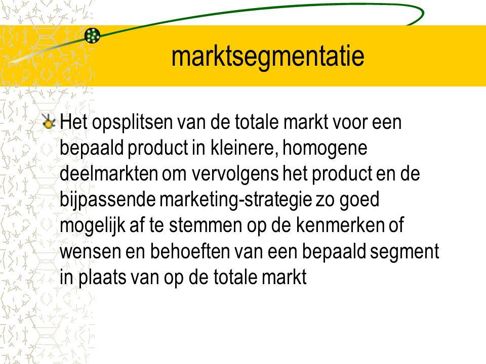 marktsegmentatie Het opsplitsen van de totale markt voor een bepaald product in kleinere, homogene deelmarkten om vervolgens het product en de bijpassende marketing-strategie zo goed mogelijk af te stemmen op de kenmerken of wensen en behoeften van een bepaald segment in plaats van op de totale markt
