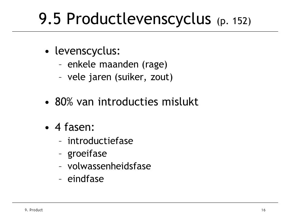9.Product16 9.5 Productlevenscyclus (p.
