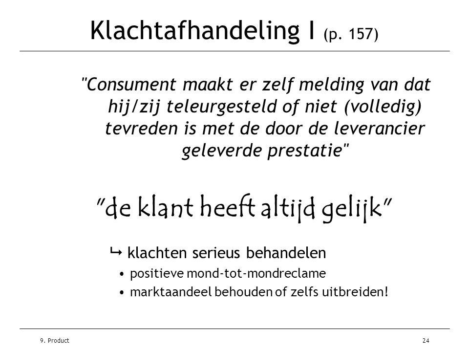 9. Product24 Klachtafhandeling I (p. 157)