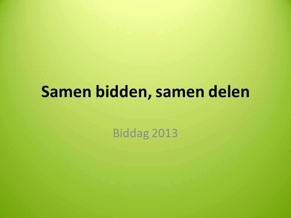 Samen bidden, samen delen Biddag 2013